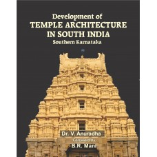 DEVELOPMENT OF TEMPLE ARCHITECTURE IN SOUTH INDIA
